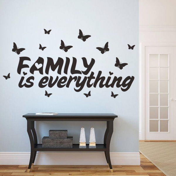 Autocolant cu text - Family is everything