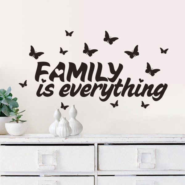 Autocolant cu text - Family is everything 1