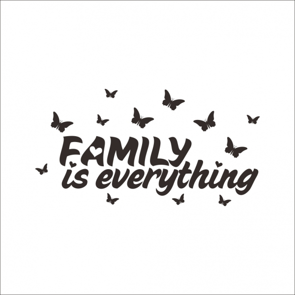 Autocolant cu text - Family is everything 3