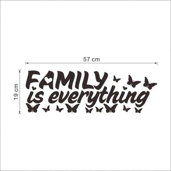 Autocolant cu text - Family is everything 5