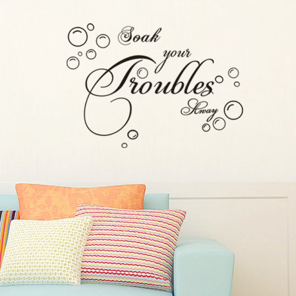 Stickere decorative baie - Soak your troubles away 4